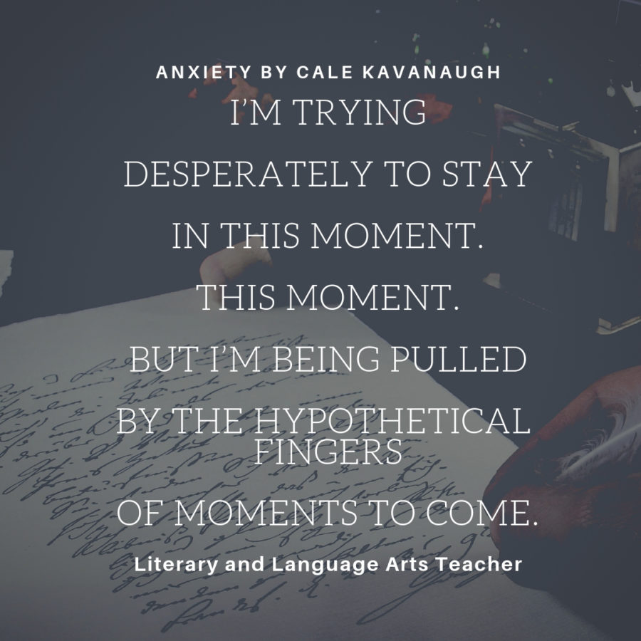 In 2016, LLA teacher Cale Kavanaugh posted his sets of poems and thoughts on his portfolio website, including his struggle with understanding humanity's purpose.