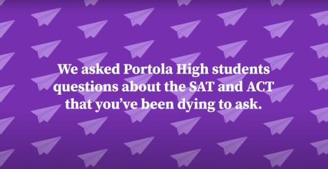 Tips for SATs and ACTs by Portola High Students